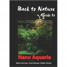 Back to Nature Guide to Nano Aquaria